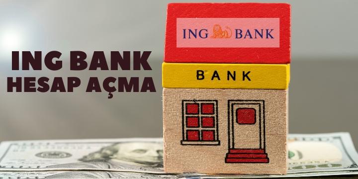 ing bank hesap açma