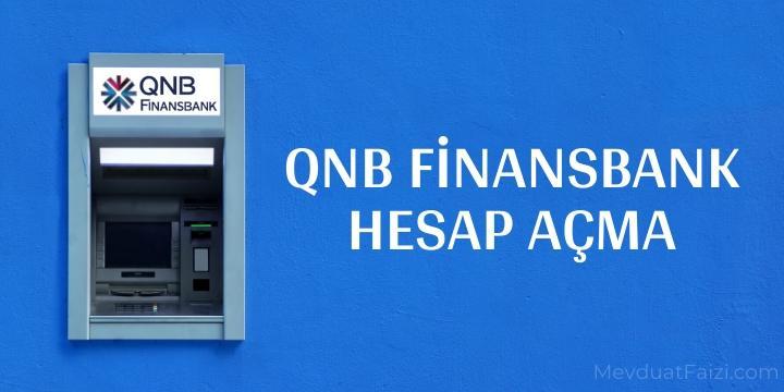 qnb finansbank hesap açma